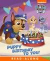 Puppy Birthday To You  PAW Patrol Enhanced Edition
