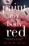 Paint My Body Red