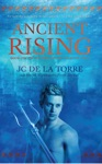 Ancient Rising Book 1 Of The Rise Of The Ancients Saga