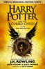 J.K. Rowling - Harry Potter and the Cursed Child – Parts One and Two (Special Rehearsal Edition)  artwork
