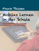 Mobiles Lernen in der Schule