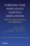 Forward-Time Population Genetics Simulations
