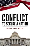 Conflict To Secure A Nation