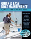 Quick And Easy Boat Maintenance 2nd Edition  1001 Time-Saving Tips