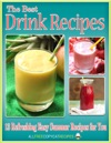 The Best Drink Recipes 13 Refreshing Easy Summer Recipes For You