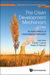 The Clean Development Mechanism CDMAn Early History Of Unanticipated Outcomes