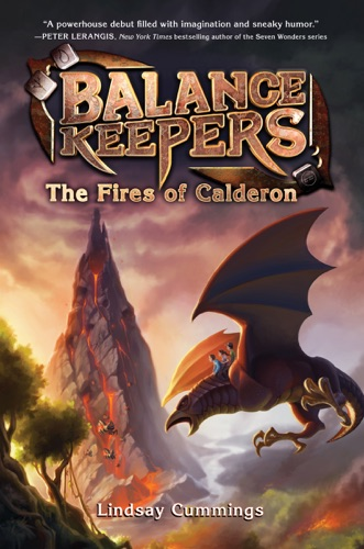 Balance Keepers Book 1 The Fires of Calderon
