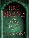 The Dark Legacy Of Shannara Trilogy 3-Book Bundle