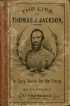 The Life Of Gen Thos J Jackson Stonewall For The Young Fourth Reader Grade In Easy Words
