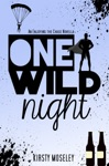 One Wild Night Enjoying The Chase Novella