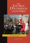 The Liturgy Documents Volume Two Second Edition
