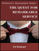 Hospitality Management Series: The Quest for Remarkable Service