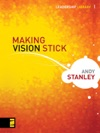 Making Vision Stick