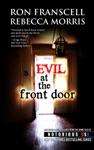 Evil At The Front Door