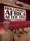 Hollywoods Africa After 1994