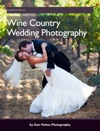 Wine Country Wedding Photography