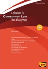 The Easyway Guide To Consumer Law