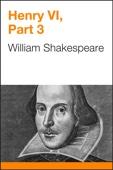 William Shakespeare - Henry VI, Part 3 artwork