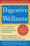 Digestive Wellness How To Strengthen The Immune System And Prevent Disease Through Healthy Digestion 3rd Edition  Completely Revised And Updated Third Edition