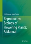 Reproductive Ecology Of Flowering Plants A Manual