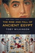 The Rise and Fall of Ancient Egypt - Toby Wilkinson Cover Art