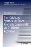 Iron-Catalyzed Synthesis Of Fused Aromatic Compounds Via CH Bond Activation