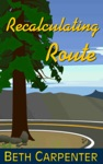 Recalculating Route Choices Story Six