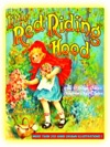 Little Red Riding Hood And Seventeen More Classic Original Fairytales