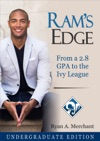 RAMs Edge From A 28 GPA To The Ivy League