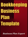 Bookkeeping Business Plan Template Including 6 Special Bonuses