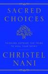 Sacred Choices
