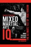 Ranger Up Presents Mixed Martial Arts IQ The Ultimate Test Of True Fandom Volume II