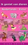 Ik Geniet Van Dieren Nederlands - Estse