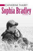 Sophia Bradley tome 1 Andrew