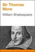 William Shakespeare - Sir Thomas More artwork