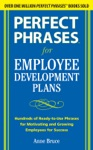 Perfect Phrases For Employee Development Plans