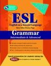 ESL IntermediateAdvanced Grammar