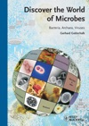 Discover The World Of Microbes