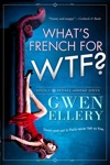 Whats French For WTF