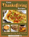 Easy Thanksgiving Recipes 14 Thanksgiving Side Dishes