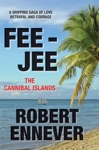 FEE-JEE The Cannibal Islands