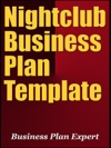 Nightclub Business Plan Template Including 6 Special Bonuses