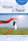 Abuse To Favor