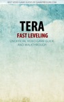 TERA - Fast Leveling - Unofficial Video Game Guide  Walkthrough