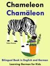 Bilingual Book In English And German Chameleon - Chamleon - Learn German Collection