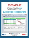 Oracle Primavera P6 V83 Professional Client Quick Guide For Beginners