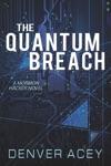 Quantum Breach