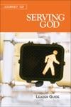 Journey 101 Serving God - Leader Guide