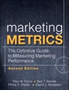 Marketing Metrics The Definitive Guide To Measuring Marketing Performance 2e