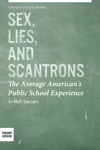 Sex Lies And Scantrons The Average Americans Public School Experience